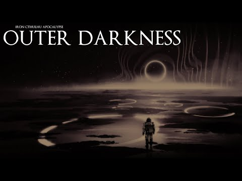 Outer Darkness (10+ Hours Dark Ambient. BANNED in the Kingdom of Zeal)