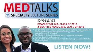 MedTalks Series: Dr. Emmanuel Ofori, Gastroenterologist, and Dr. Beatrice Kenol, Rheumatologist