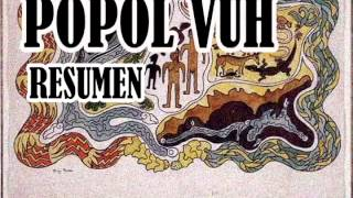 POPOL VUH (resumen, reseña y análisis libro completo)