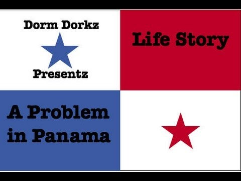 Life Story: A Problem in Panama