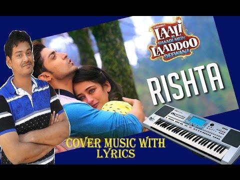 Rishta | Laali Ki Shaadi Mein Laaddoo Deewana | Cover Music With Lyrics | Korg Pa50sd