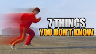 7 THINGS YOU DON