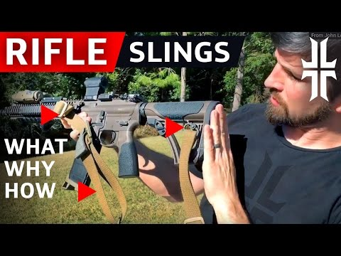 Rifle Slings: WHAT To Get, WHY To Get It, And HOW To Run It