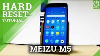 MEIZU M5 HARD RESET / Hardware Keys Meth...