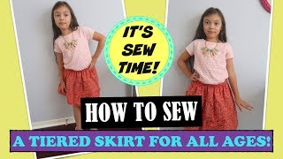 HOWTO SEW A TIERED SKIRT FOR ALL AGES, EASY SEWING, BEGINNER SEWING