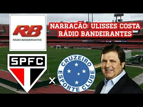 Gols De São Paulo 3 x 2 Cruzeiro - Ulisses Costa - Rádio Bandeirantes - Brasileirão - 13/08/2017