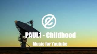 PAUL1 – Childhood
