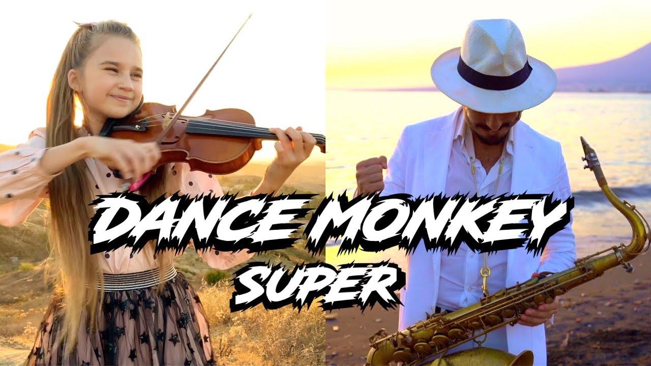 """Super DANCE MONKEY"" - Daniele Vitale Sax & Karolina Protsenko Violin"