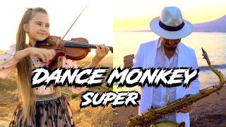 Super DANCE MONKEY - Daniele Vitale Sax & Karolina Protsenko Violin