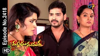 Manasu Mamata | 20th October 2018 | Full Episode No 2418 | ETV Telugu