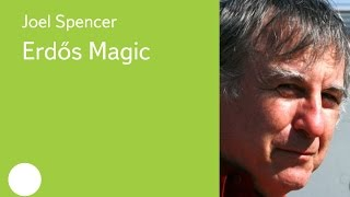 003. Erdős Magic - Joel Spencer