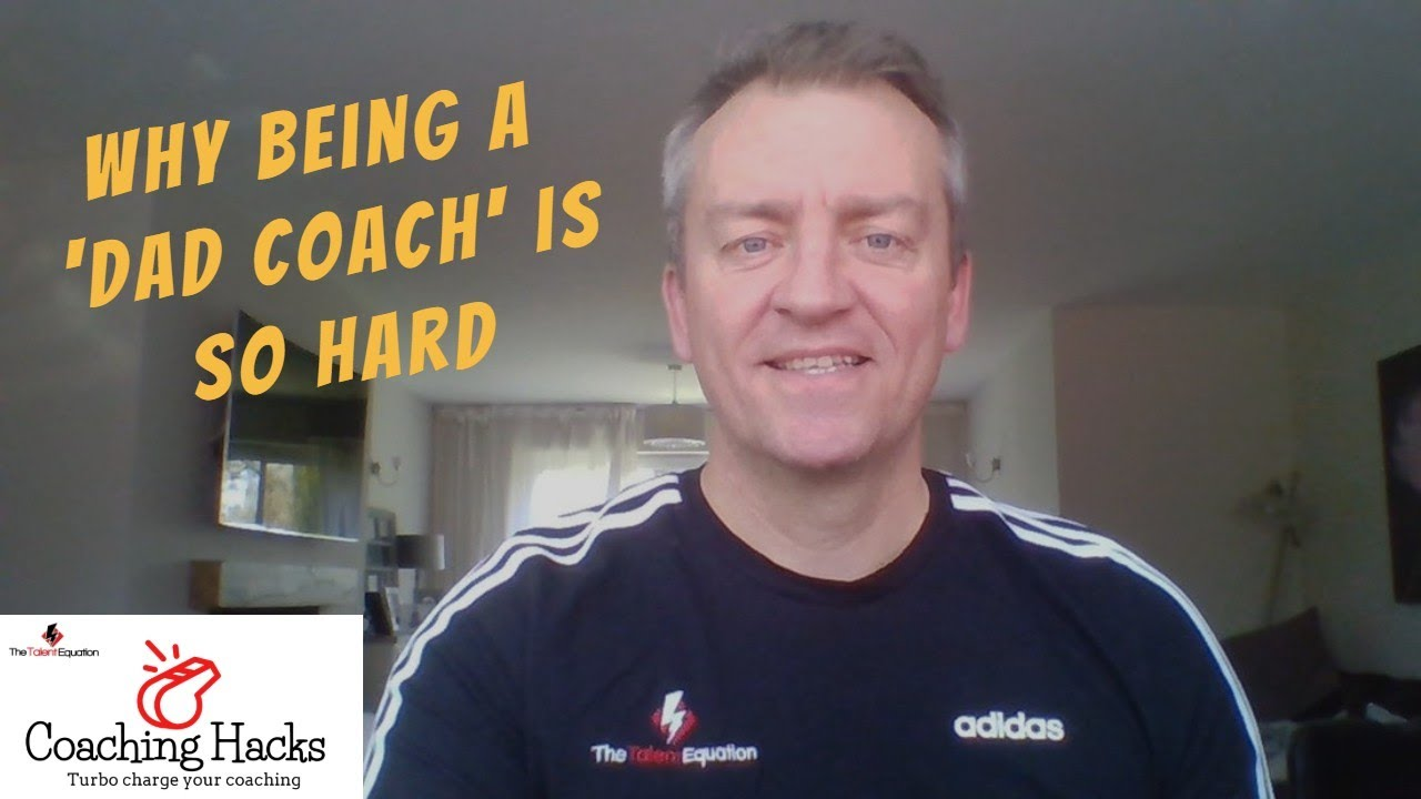 Why being a 'Dad Coach' is so hard