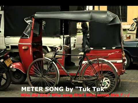 Meter Song By Tuk Tuk.From SlMusix.yolasite.com