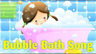 Bubble Bath kids song - Nursery Rhymes - Song for Children