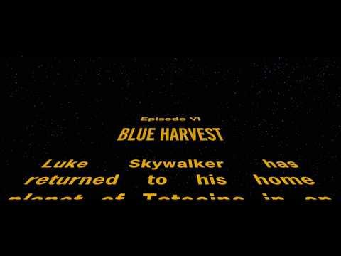 Blue Harvest Opening Crawl