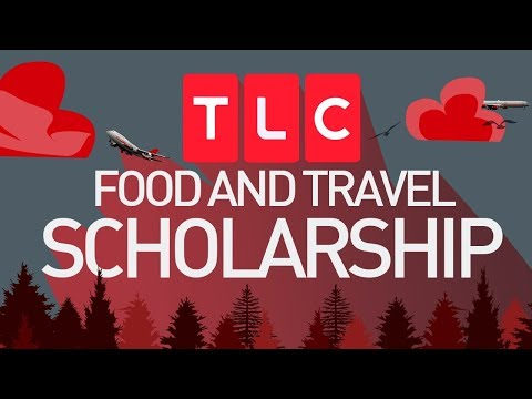 TLC Food & Travel Scholarship - Apply Now | The Calling  | Call for Entry