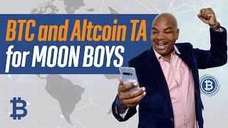 Bitcoin and Altcoin TA for moon boys