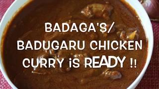 BADAGAS' CHICKEN CURRY / BADUGARU KOI UDHAKKA