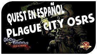 OSRS07 | Guia de Quest en Español | Plague city - P2P