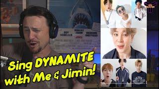 BTS (방탄소년단) Sing 'Dynamite' With Me & Jimin!!!