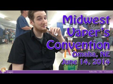 [vape] Midwest Vapers Convention ~ Omaha, NE ~ June 14, 2014