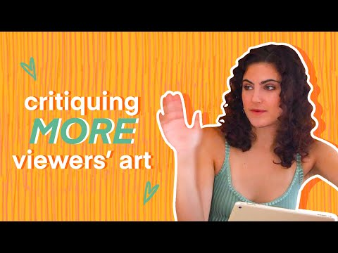 Critiquing MORE Viewers' Art!!