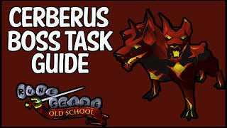Cerberus Boss Task Guide