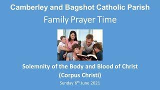 Family Prayer Time Video for Corpus Christi