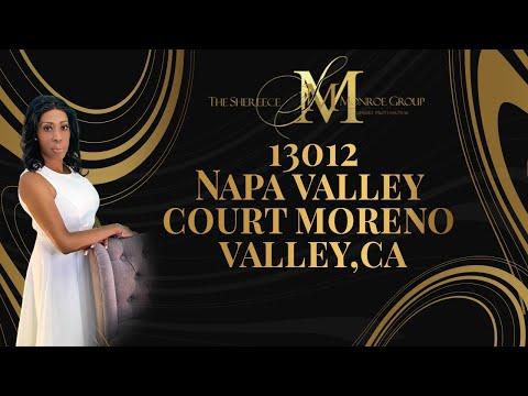 13012 Napa Valley Court, Moreno Valley, California Presented by Shereece Monroe.