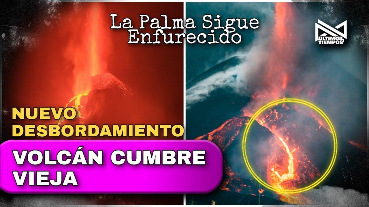 🟣 Nuevo desbordamiento de Lavas del volcán Cumbre Vieja Las Palmas. 25/10/21