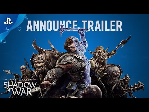 Middle-earth: Shadow of War - Official Announcement Trailer | PS4