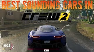 The Crew 2 | Top 5 Best Sounding Cars!