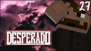 Zwischen Verzweiflung & Eskalation - Minecraft DESPERADO #27 | Kedos