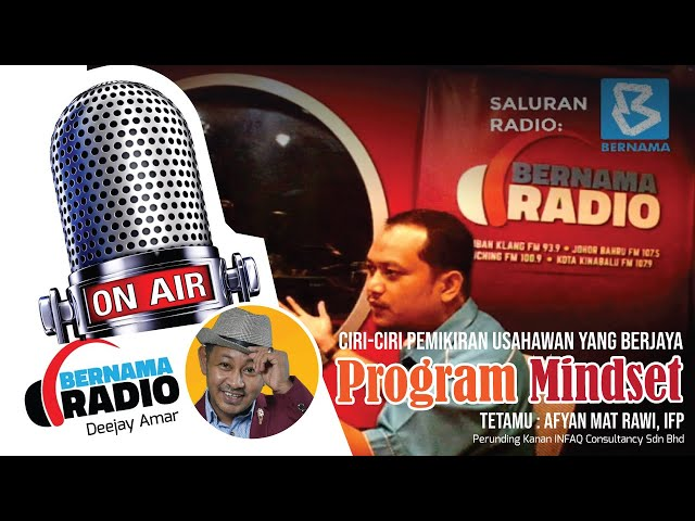 Program Mindset, Ciri-Ciri Pemikiran Usahawan Yang Berjaya (Bernama Radio, Bernama)
