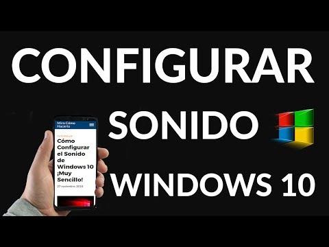 Cómo Configurar el Sonido de Windows 10 ¡Muy Sencillo!