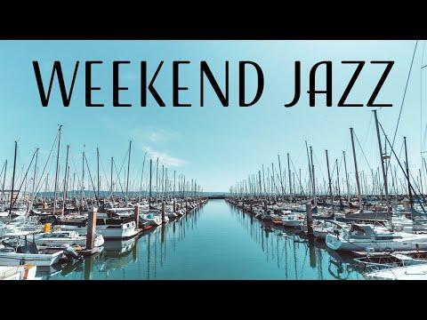 Weekend  Jazz Music - Seaside Bossa Nova & Relaxing  Jazz - Have a Nice Weekend