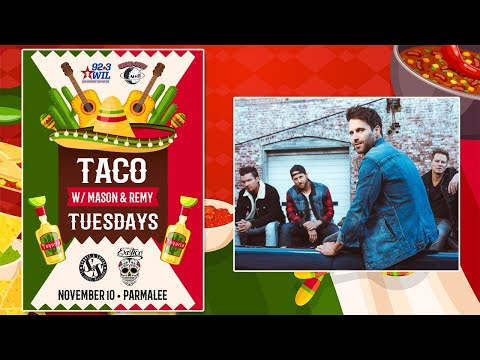 Taco Tuesday w/ Parmalee