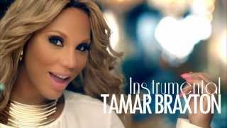 Tamar Braxton - The One [Instrumental]