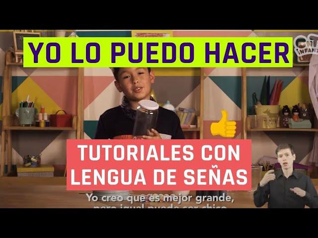 Yo lo puedo hacer | Hacer una galaxia | Videos en lengua de señas chilena para niños
