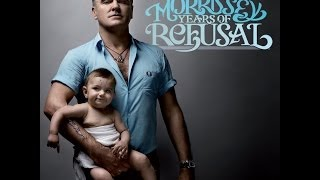 Morrissey - Years of Refusal [Full Album]