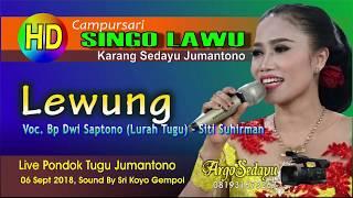 Download lagu Campursari Singo Lawu (HD) LEWUNG Lurah Tugu Jumantono