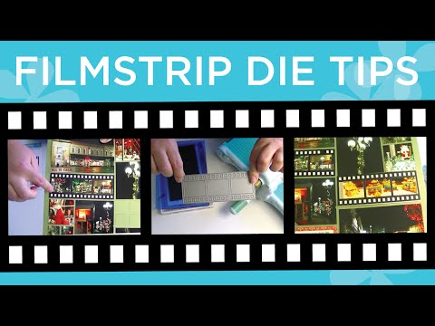 Filmstrip Die Tips