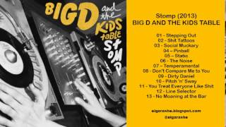 Big D and the Kids Table - Stomp (2013) Full