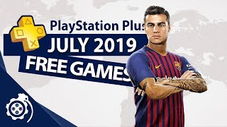 PlayStation Plus (PS+) July 2019