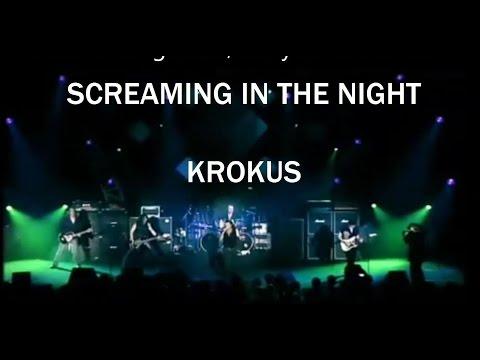 Screaming in the night Krokus (Lyrics)