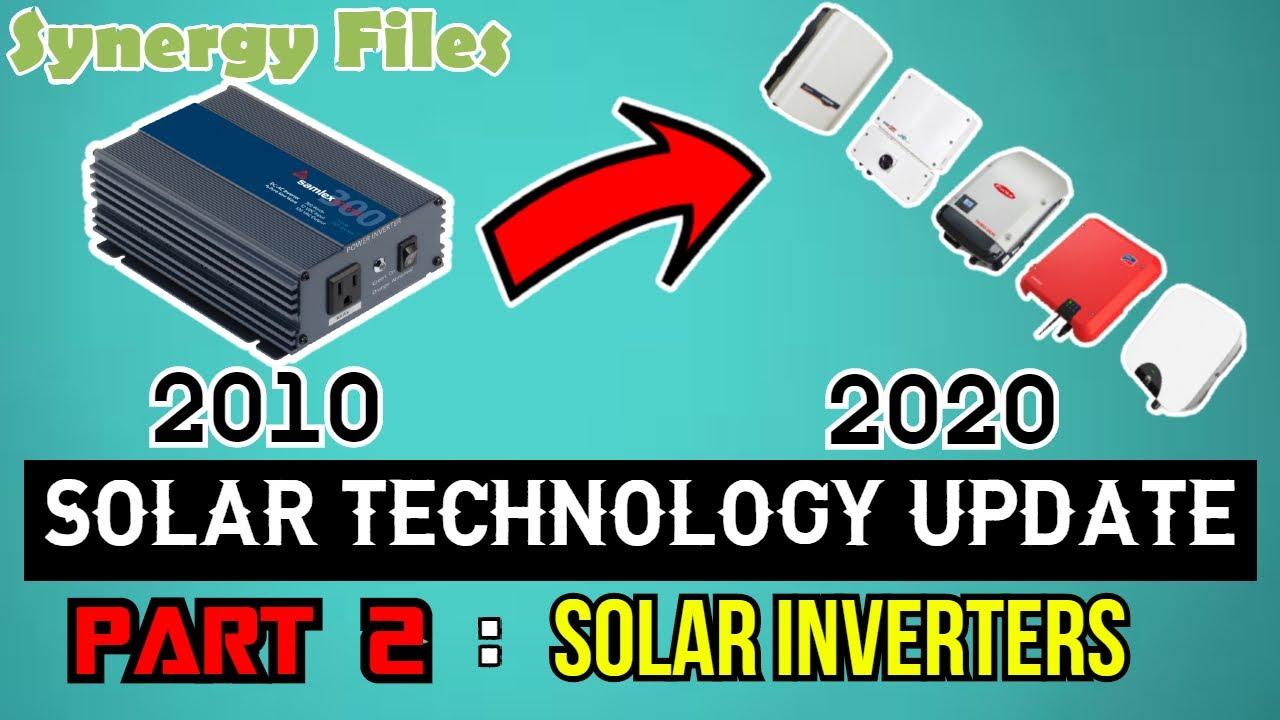 Solar Technology Update Part 2- Inverters