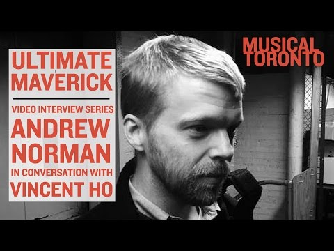 Ultimate Maverick | Andrew Norman Interview with Vincent Ho