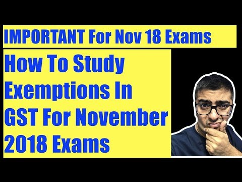 GST Exemptions | How to Study Exemptions In GST | IMPORTANT 🔴🔴🔴
