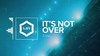 Trine It S Not Over Hd