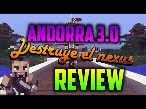 REVIEW NEW MAP ANDORRA 3.0 | ANNIHILATION/DESTRUYE EL NEXUS